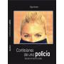 CONFESIONES DE UNA POLICIA 1