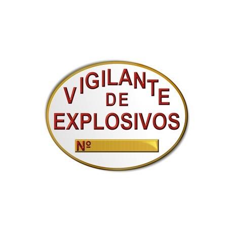PLACA VIGILANTE EXPLOSIVOS PECHO