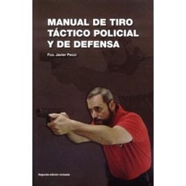 MANUAL TIRO TACTICO POLICIAL Y DEFENSA